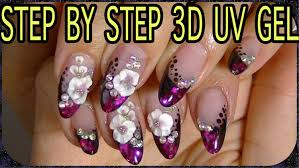 nail art 3d uv gel pretty flowers youtube