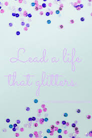 kindness quotes confetti best 25 glitter quote ideas on pinterest little quotes
