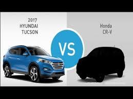 compare honda crv and hyundai tucson compare 2017 honda crv with 2017 hyundai tucson