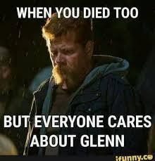 Glenn Walking Dead Meme - people made a bigger deal over glenn s death i think because it