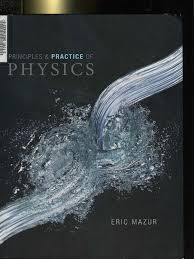 principles and practice of physics eric mazur units of