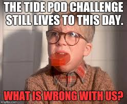 True Meme - image tagged in old school tide pods so true memes imgflip