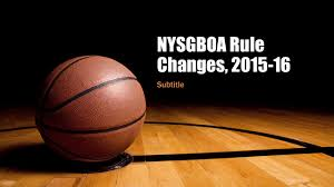 nysgboa rule changes subtitle rule 9 10 ten second backcourt no
