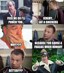 Top Gear Memes - jeremy have a snickers top gear fan club