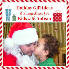 holiday gift ideas holiday gift ideas for kids with autism babble