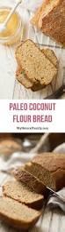 Coconut Flour Bread Recipe For Bread Machine 25 Of The Best Paleo Coconut Flour Bread Recipes