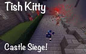minecraft siege minecraft castle siege on mineplex tishkitty