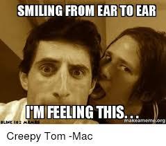 Creepy Meme - 25 best memes about meme creepy meme creepy memes