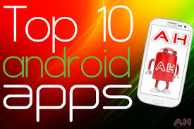 coolest android apps top 10 best android apps for the month of december 2012