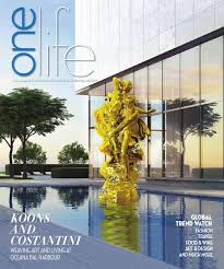 one life spring 2015 issue by one sotheby u0027s international realty