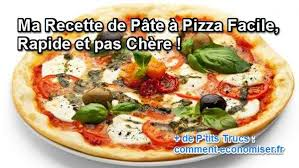 recette de cuisine facile et rapide et pas cher ma recette de pâte à pizza facile rapide et pas chère