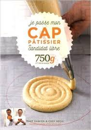 livre de cuisine cap les livres pour préparer le cap pâtissier en candidat libre