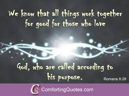 holy bible quotes on we that all things work together