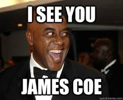 Ainsley Harriott Meme - i see you james coe ainsley harriott quickmeme