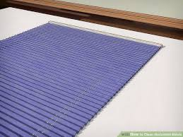 How Do You Clean Vertical Blinds 3 Ways To Clean Horizontal Blinds Wikihow