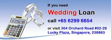 wedding loan wedding loan 1st lg credit licensed moneylender
