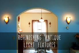 Vintage Light Fixtures For Sale How I Restored My Home S Original Antique Light Fixtures Circa