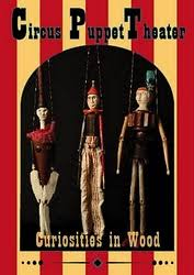 circus puppets alley studio circus puppet theater curiosities in wood