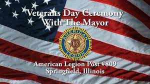 American Legion Flag Veterans Day With The Mayor At American Legion Post 809 Youtube