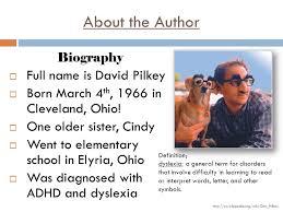 biography definition dav pilkey author study presentation by mr yanke author and