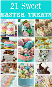 easter sweet 21 sweet easter treats recipes