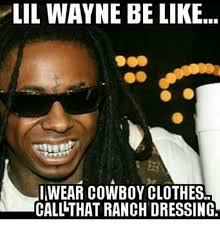 Lil Wayne Be Like Memes - 25 best memes about lil wayne be like lil wayne be like memes
