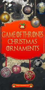 game of thrones christmas ornaments u2022 comfy christmas