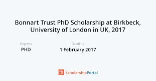 bonnart trust phd scholarship at birkbeck of in