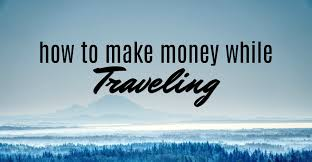 how to make money traveling images How to make money while traveling single moms income jpg