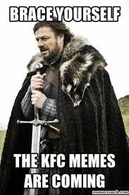 Kfc Memes - memes are coming