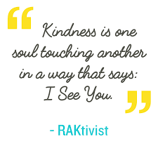 quote generosity kindness random acts of kindness kindness quote kindness is one soul