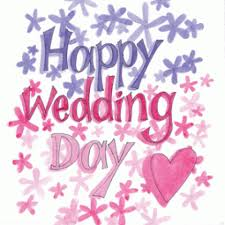 happy wedding day happy wedding day happy anniversary congrat s
