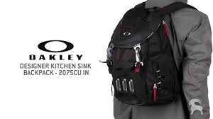 oakley designer kitchen sink backpack 2075cu in youtube