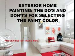 exterior home painting the do u0027s and don u0027ts for selecting the paint c u2026