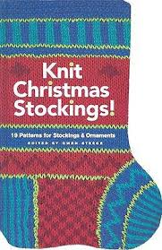 knit christmas knit christmas 19 patterns for and ornaments