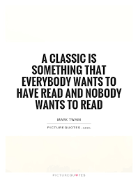 classics quotes classics sayings classics picture quotes