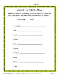 adjectives and nouns worksheet add the noun printable adjectives classroom activity