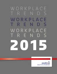 sodexo si e social workplace trends report 2015 by sodexo suomi issuu