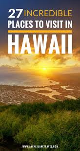 Hawaii travel click images See 27 of the most incredible places to visit in hawaii click jpg