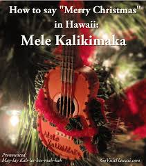 how to say merry in hawaii go visit hawaii