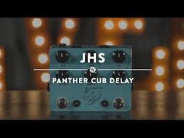 jhs delay jhs panther cub analog delay reverb