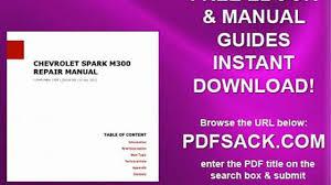 chevrolet spark m300 repair manual video dailymotion