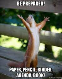 Agenda Meme - be prepared paper pencil binder agenda book happy squirrel
