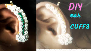 how to make ear cuffs diy jewellery ideas how to make ear cuffs at home