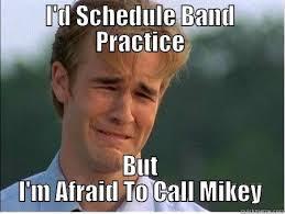 Band Practice Meme - adams a bitch quickmeme