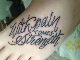 with pain comes strength tattoo love u003c3 u003c3 pinterest tattoo