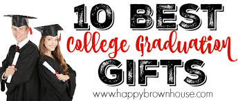 great college graduation gifts 10 best college graduation gifts happy brown house