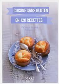 livre de cuisine sans gluten petit livre de cuisine sans gluten en 120 recettes le petit