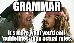 Meme Grammar - style grammar and usage the lowdown on quality writing