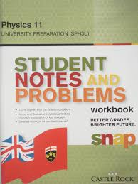 student notes and problems snap workbook physics 11 batner